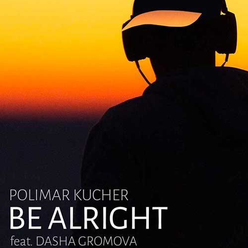 POLIMAR KUCHER — BEALRIGHT(FEAT. D. GROMOVA)